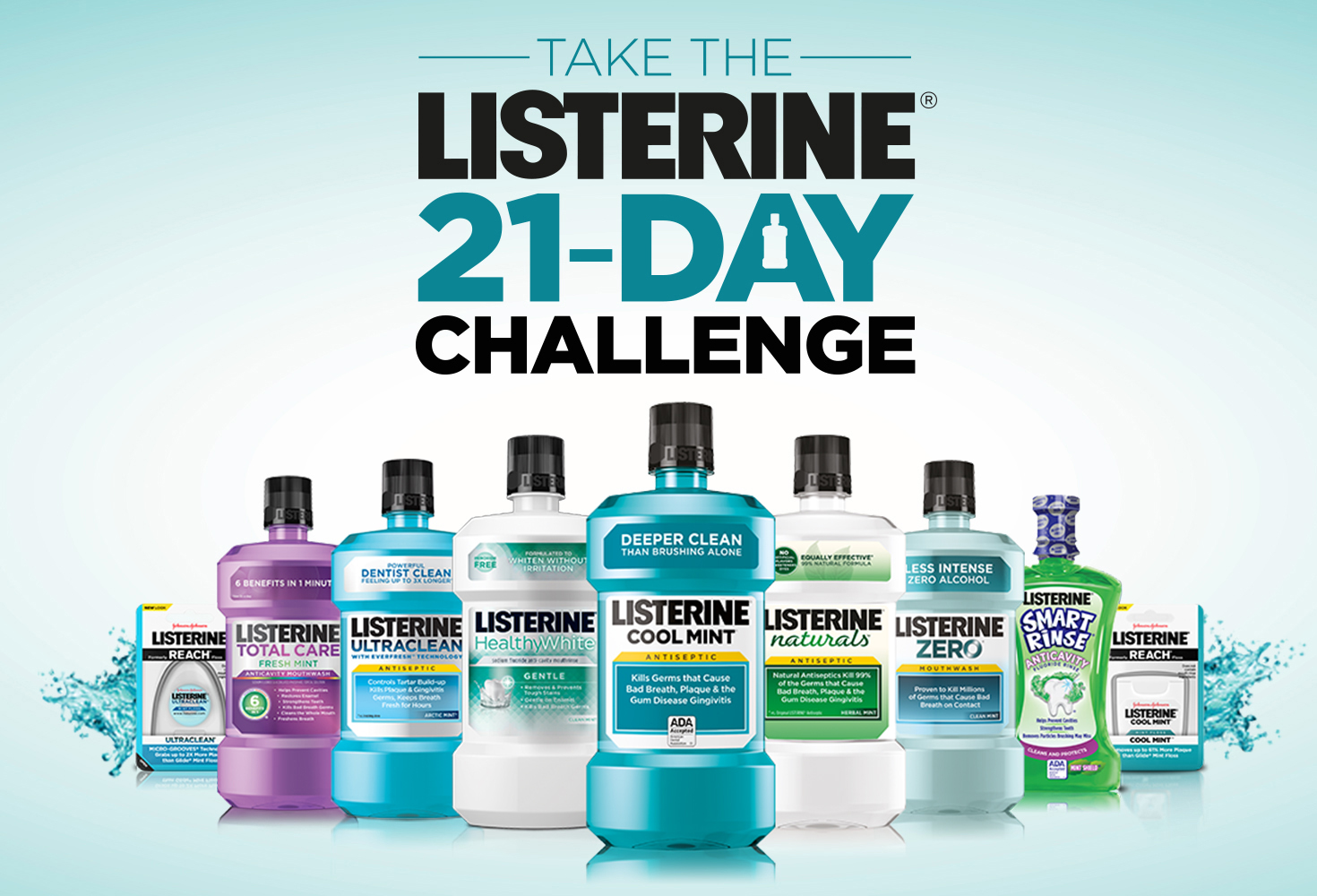 Take the LISTERINE® 21-Day Challenge
